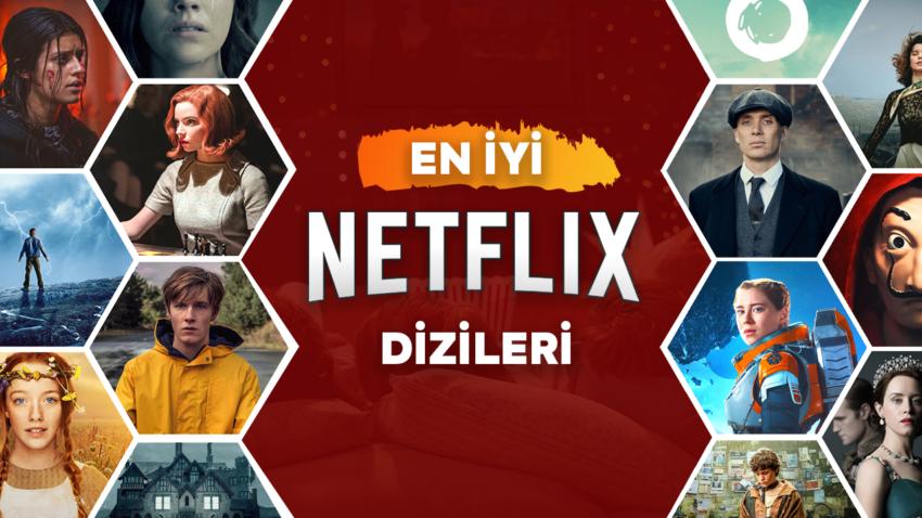 Tüm Zamanların En İyi Netflix Dizileri - Sinema Hanedanı